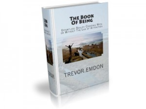 The Book Of Being by Trevor Emdon