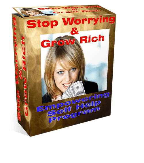 stop worrying and grow rich empowering self help program