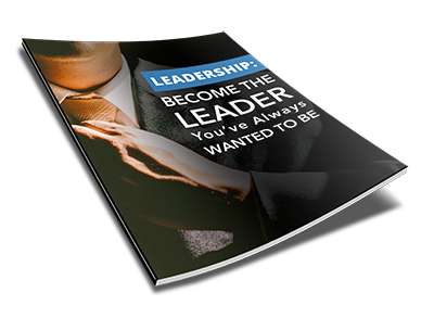 become the leader you've always wanted to be