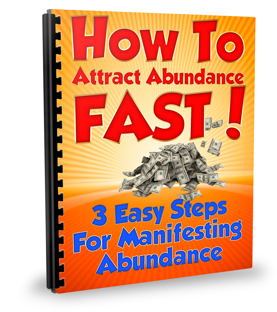 How to attract abundance fast