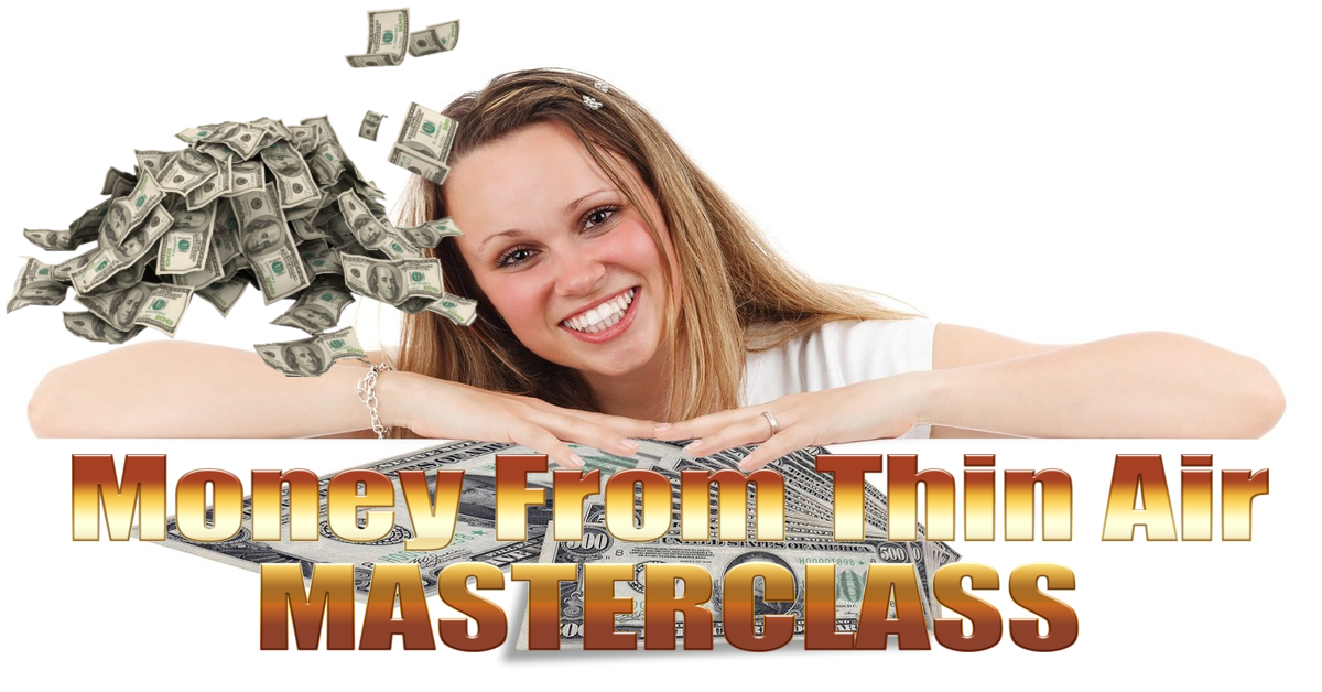 Money From Thin Air Masterclass banner